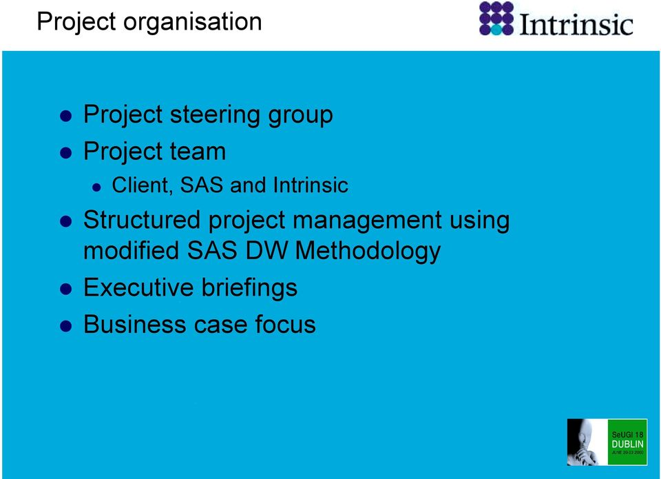 Structured project management using modified