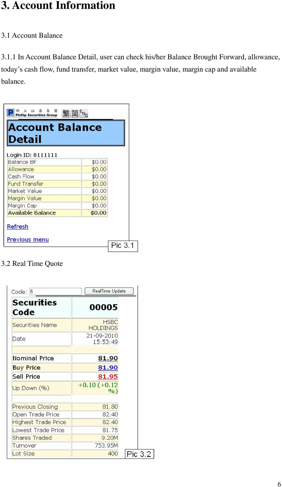 1 In Account Balance Detail, user can check his/her Balance