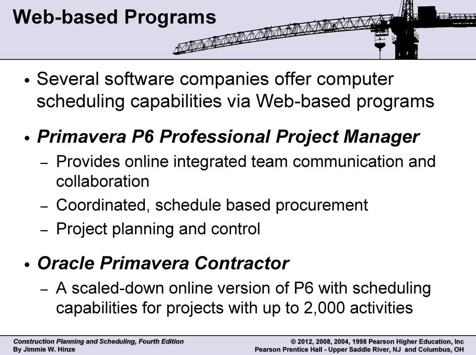 collaboration Coordinated, schedule based procurement Project planning and control Oracle Primavera