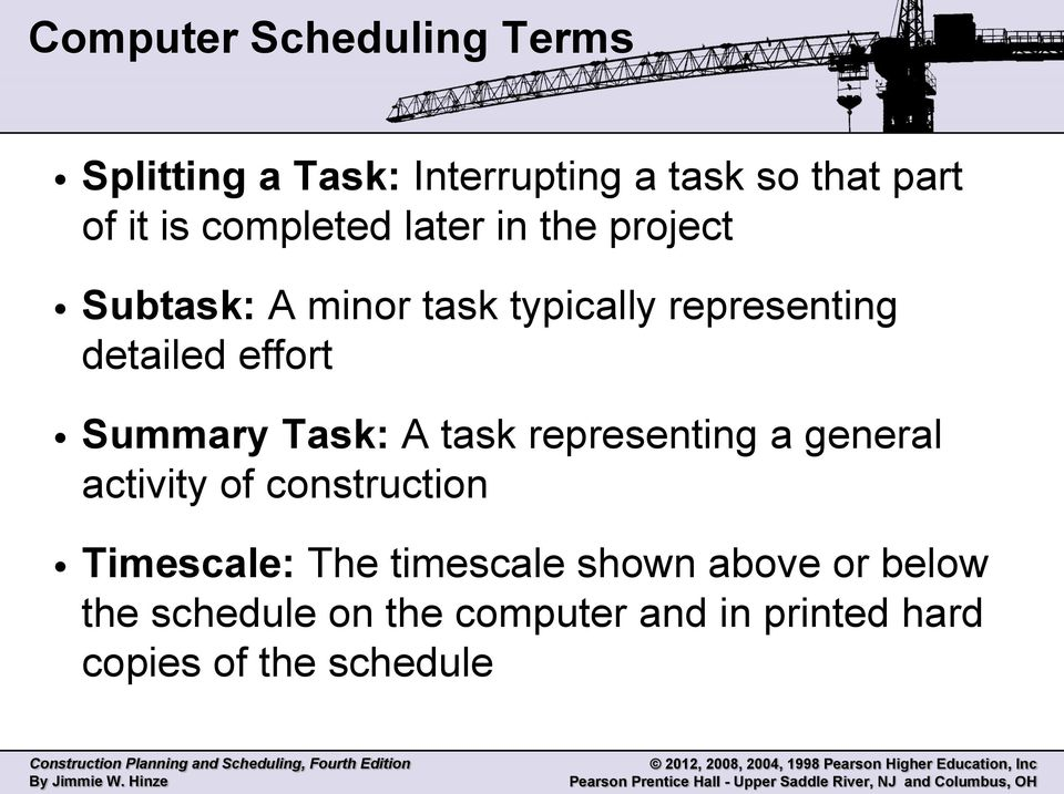 effort Summary Task: A task representing a general activity of construction Timescale: The