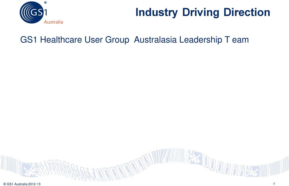 Manager, Catalogue & Procurement Information, HealthShare NSW Health Eva Chow, IT Director, Medtronic Australasia Mark Brommeyer, Manager Supply Chain, National E-Health Transition Authority (NEHTA)
