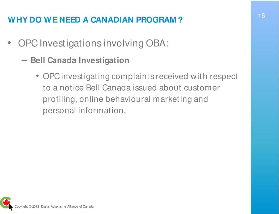 OPC investigating complaints received with respect to a notice