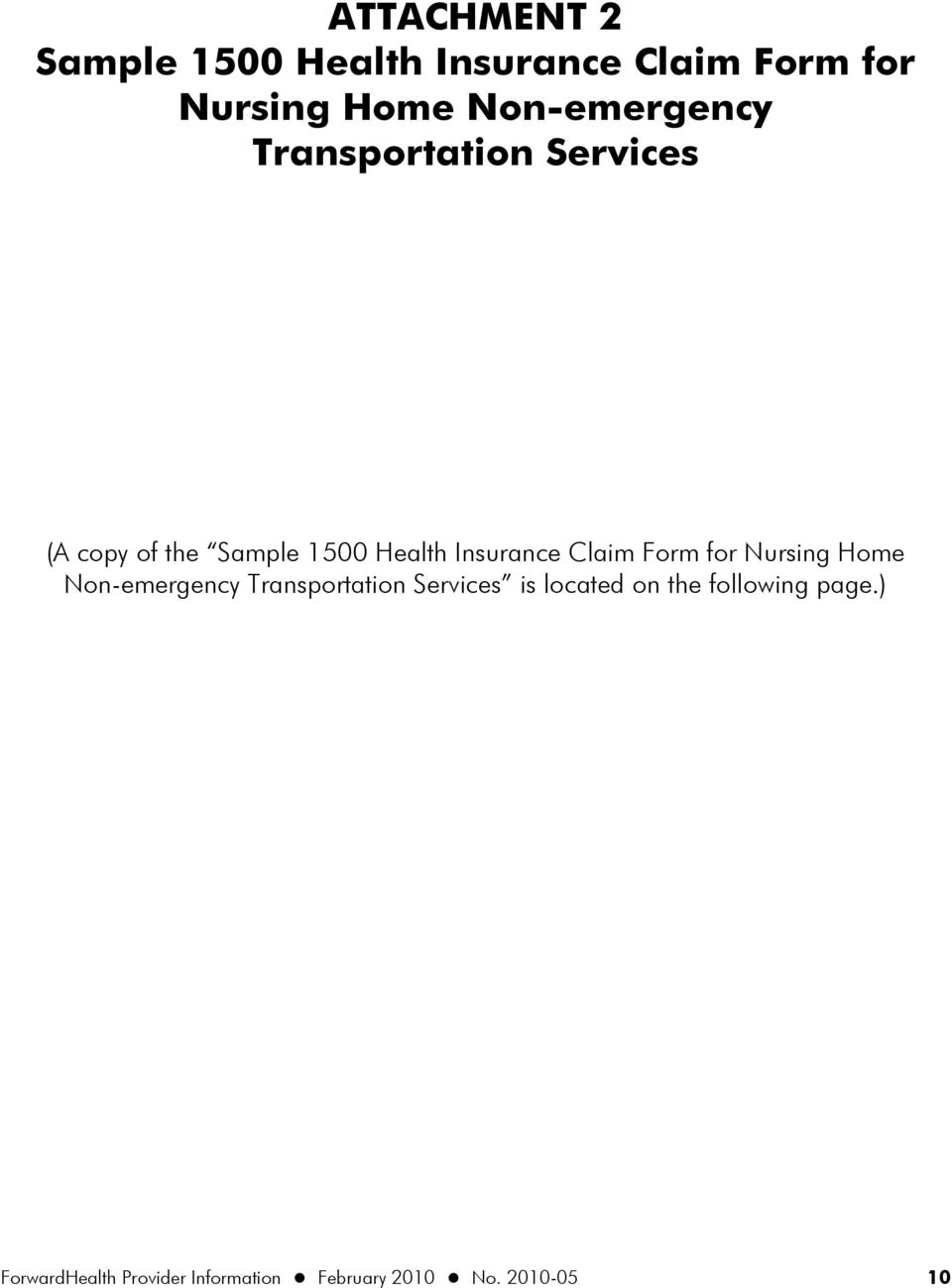 Insurance Claim Form for Nursing Home Non-emergency Transportation Services is