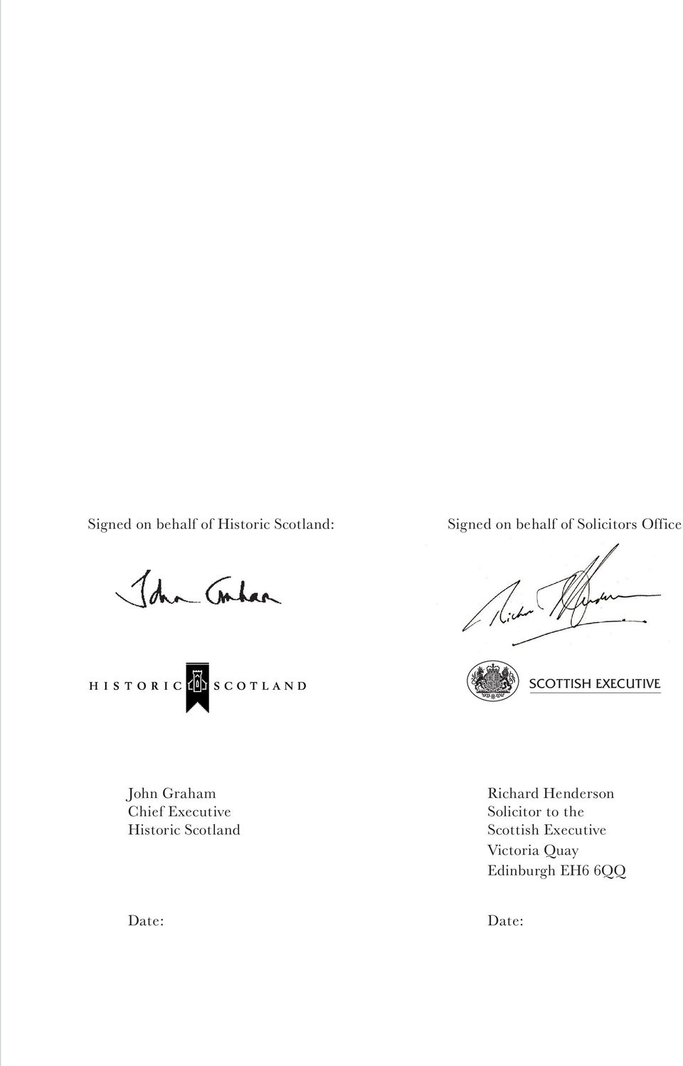 Executive Historic Scotland Richard Henderson Solicitor to