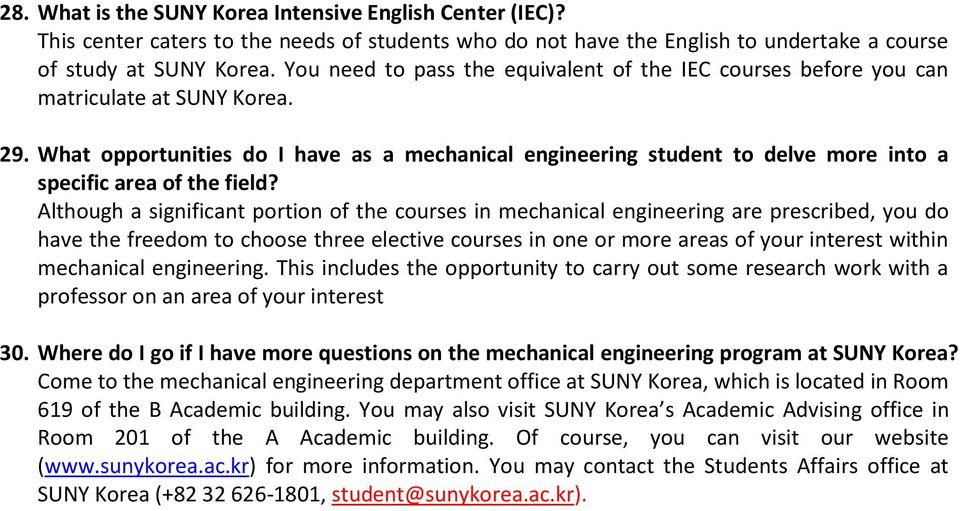 What opportunities do I have as a mechanical engineering student to delve more into a specific area of the field?