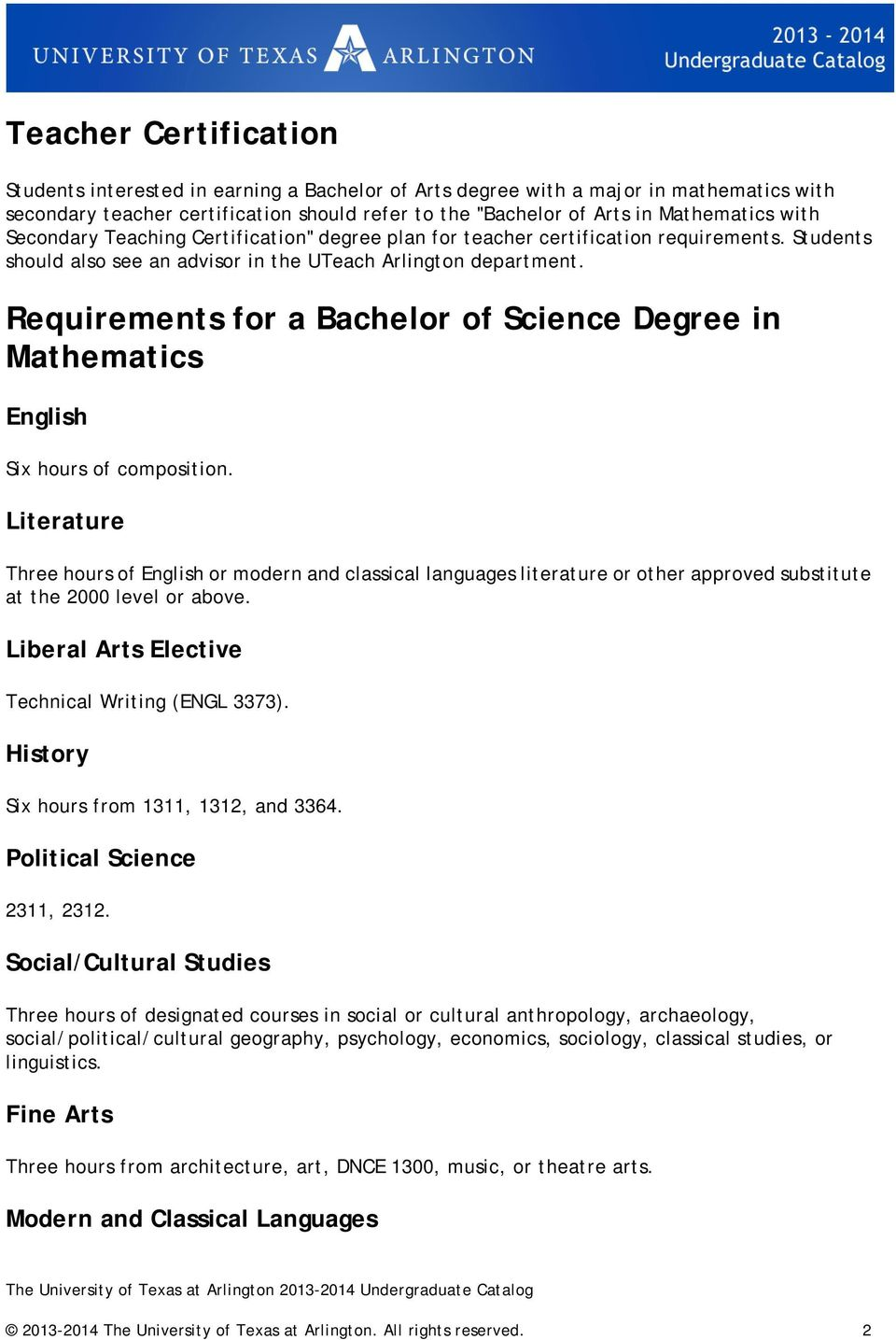 Requirements for a Bachelor of Science Degree in Mathematics English Six hours of composition.