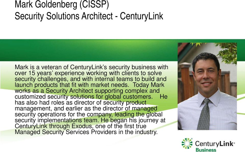 Today Mark works as a Security Architect supporting complex and customized security solutions for global customers.