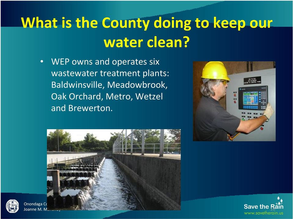 WEP owns and operates six wastewater