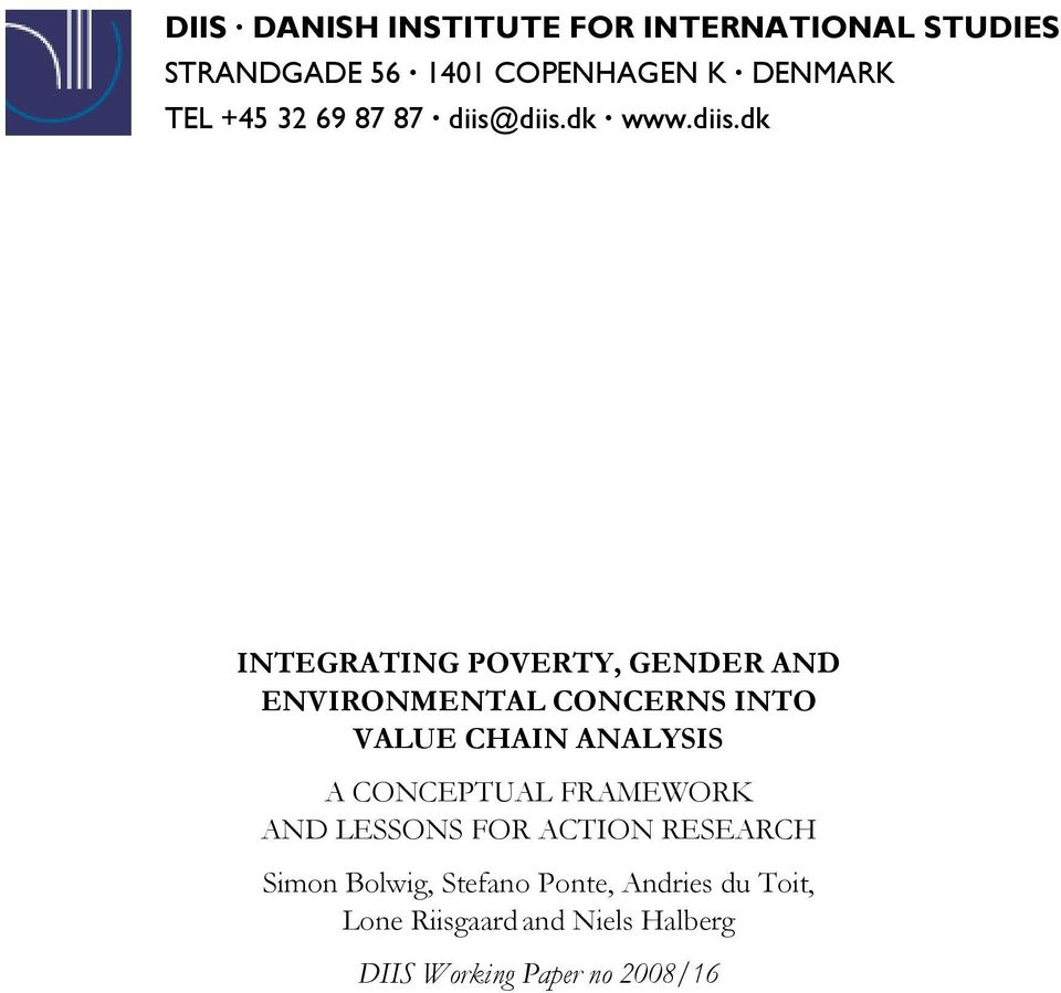 diis.dk www.diis.dk INTEGRATING POVERTY, GENDER AND ENVIRONMENTAL CONCERNS INTO VALUE CHAIN