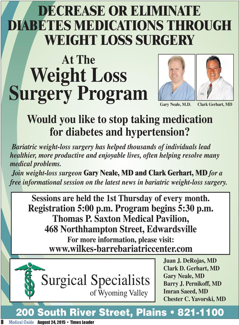 com Surgical Specialists of Wyoming Valley 200 South River Street, Plains 821-1100 August 24, 2015 Times Leader Gary Neale, M.D. Would you like to stop taking medication for diabetes and hypertension?