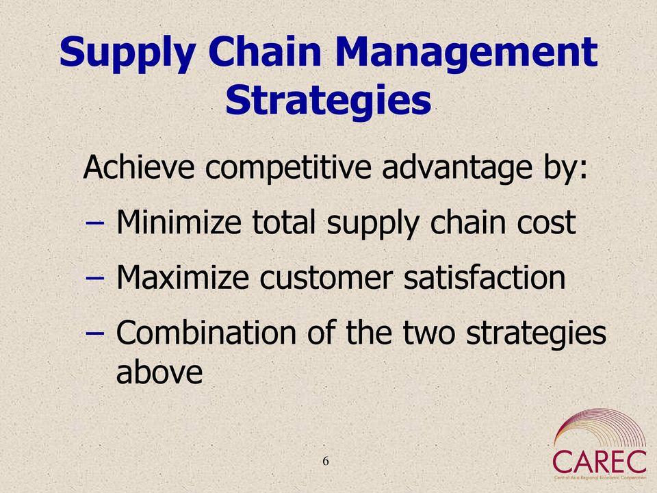 supply chain cost Maximize customer