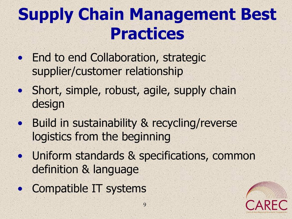 design Build in sustainability & recycling/reverse logistics from the beginning