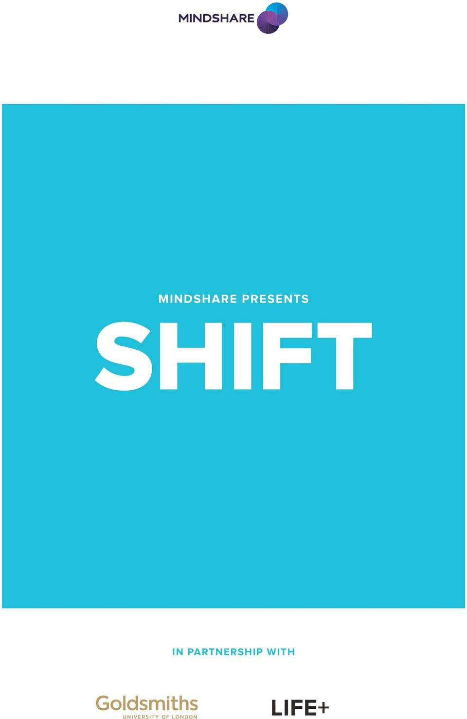 SHIFT IN