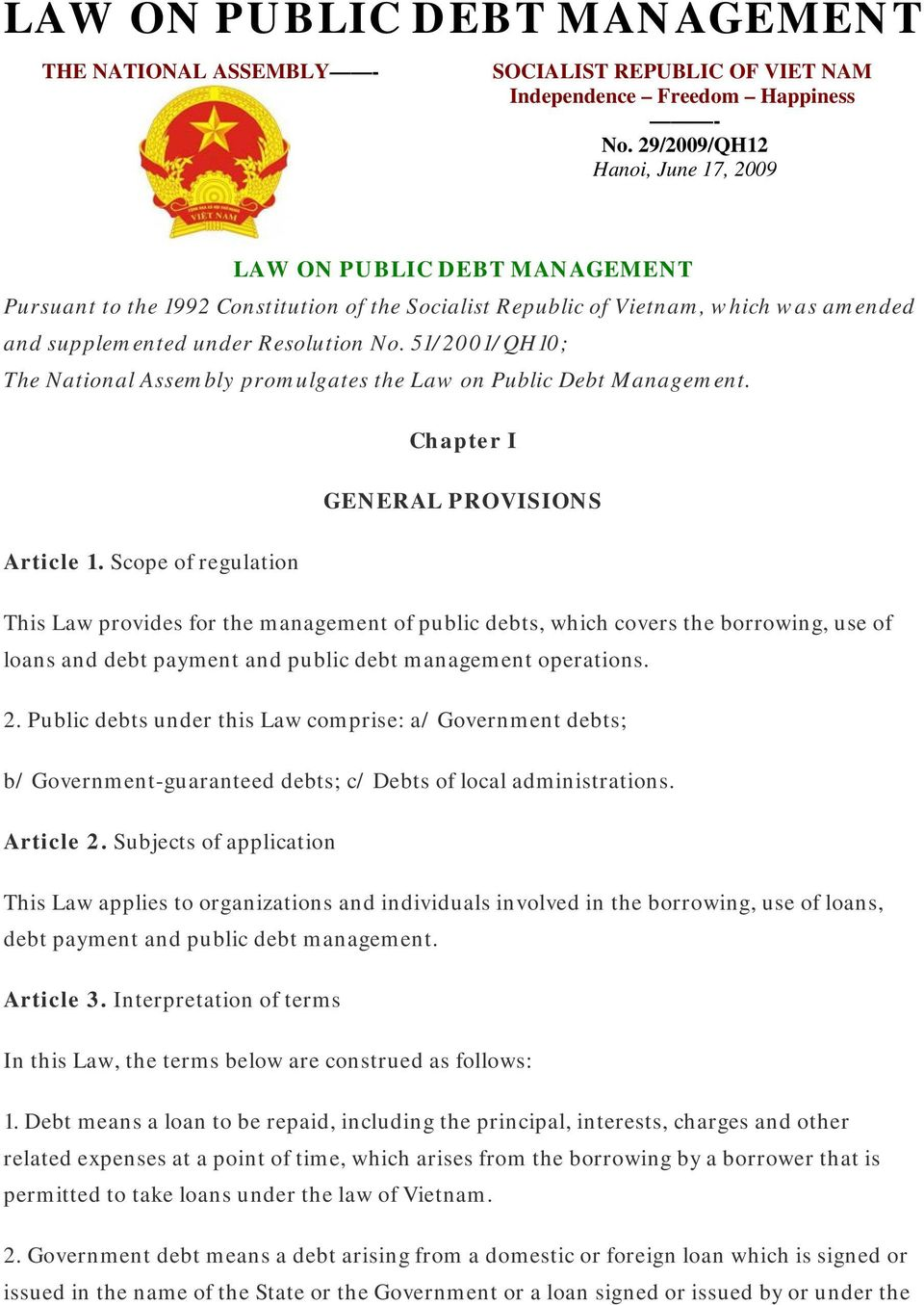 51/2001/QH10; The National Assembly promulgates the Law on Public Debt Management. Chapter I GENERAL PROVISIONS Article 1.