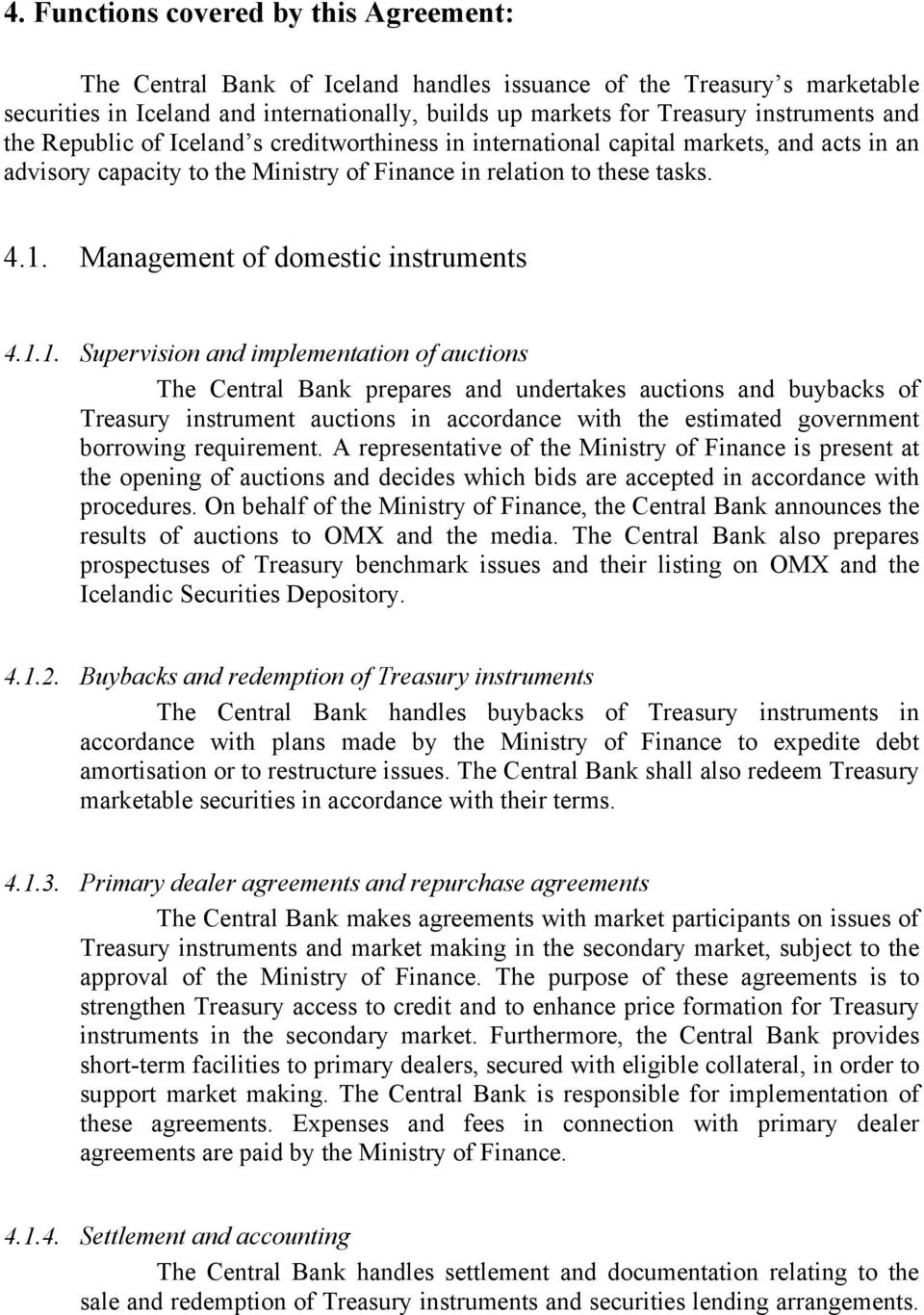 Management of domestic instruments 4.1.