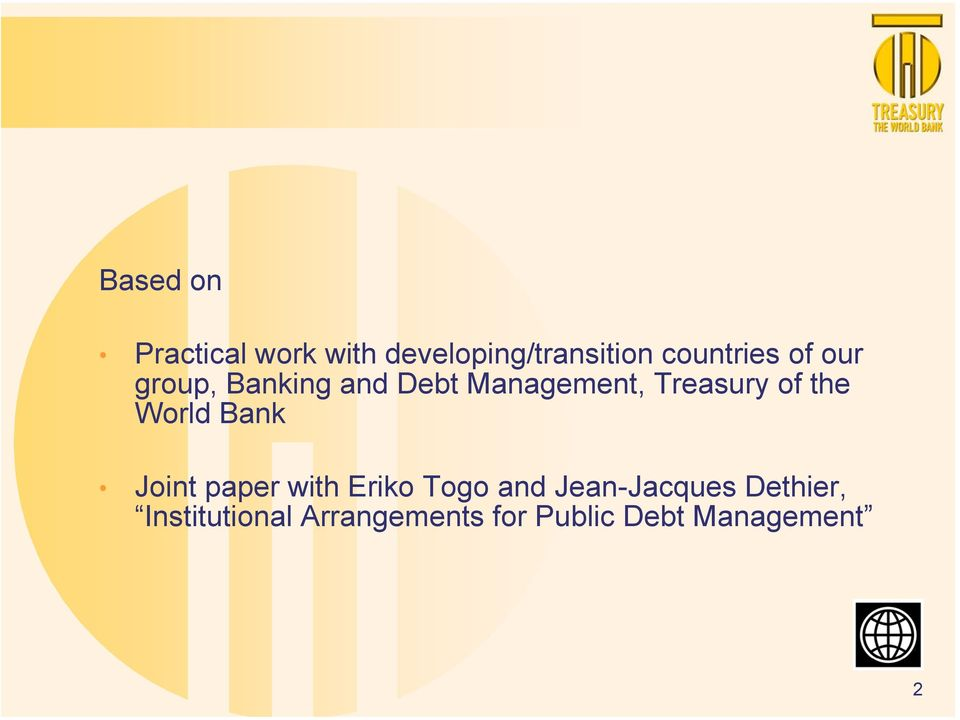 Treasury of the World Bank Joint paper with Eriko Togo and