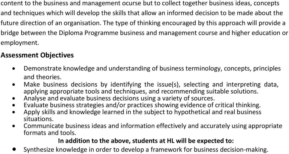 Assessment Objectives Demonstrate knowledge and understanding of business terminology, concepts, principles and theories.