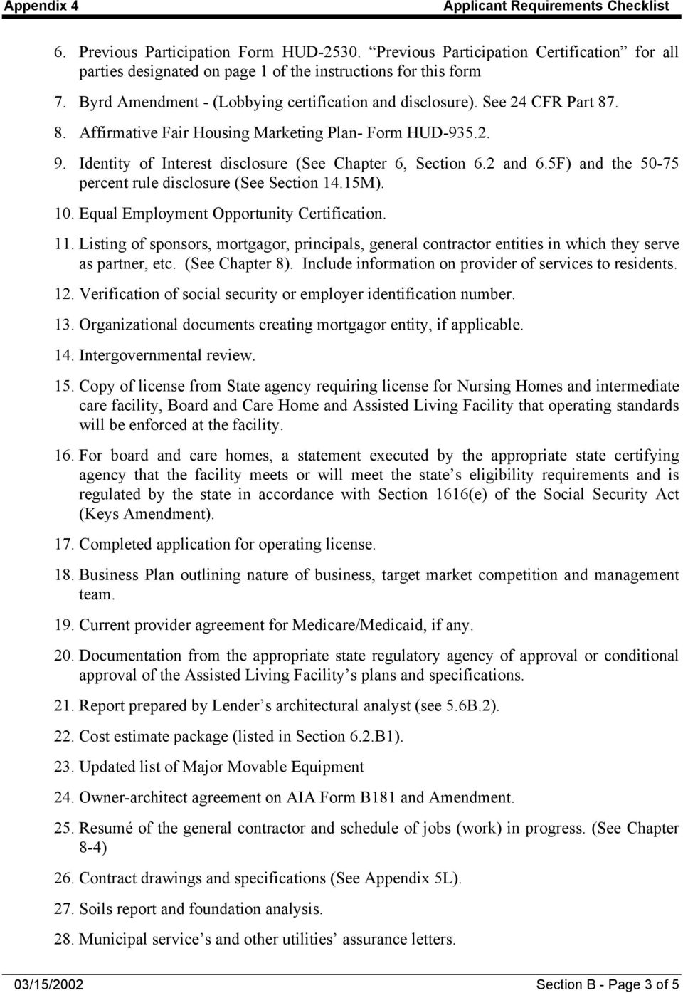 2 and 6.5F) and the 50-75 percent rule disclosure (See Section 14.15M). 10. Equal Employment Opportunity Certification. 11.
