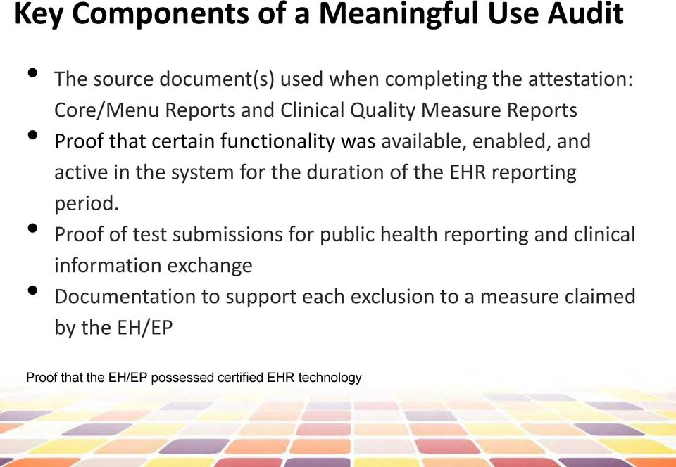 duration of the EHR reporting period.