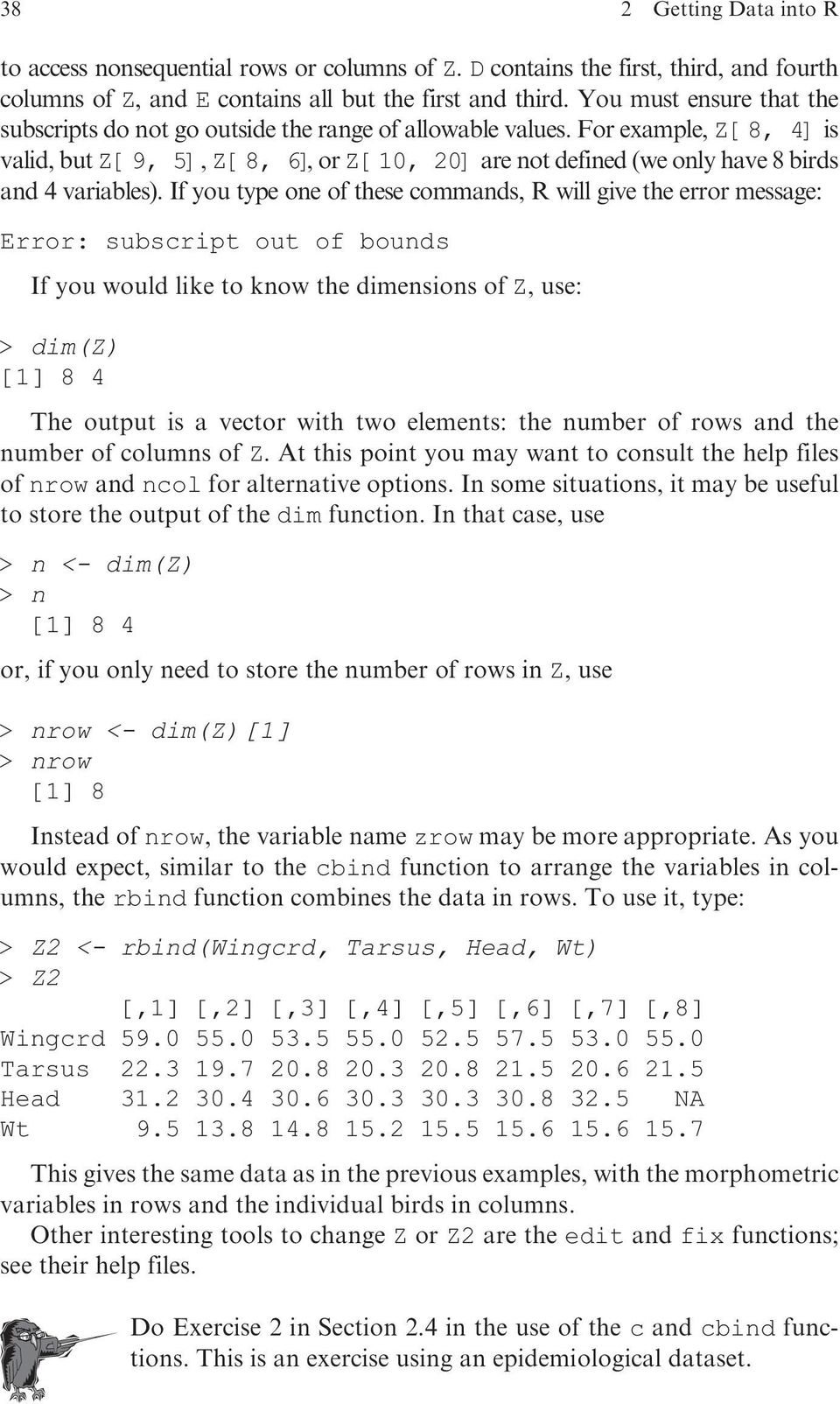 For example, Z[8, 4]is valid, but Z[9, 5], Z [8, 6],orZ[10, 20]are not defined (we only have 8 birds and 4 variables).