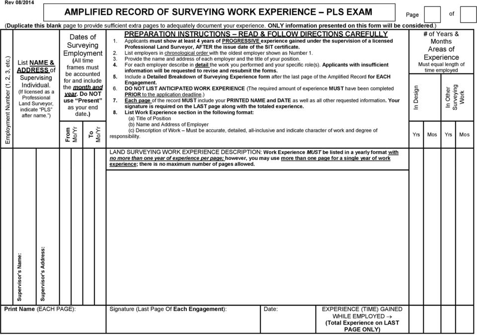 ONLY information presented on this form will be considered.) List NAME & ADDRESS of Supervising Individual. (If licensed as a Professional Land Surveyor, indicate PLS after name.