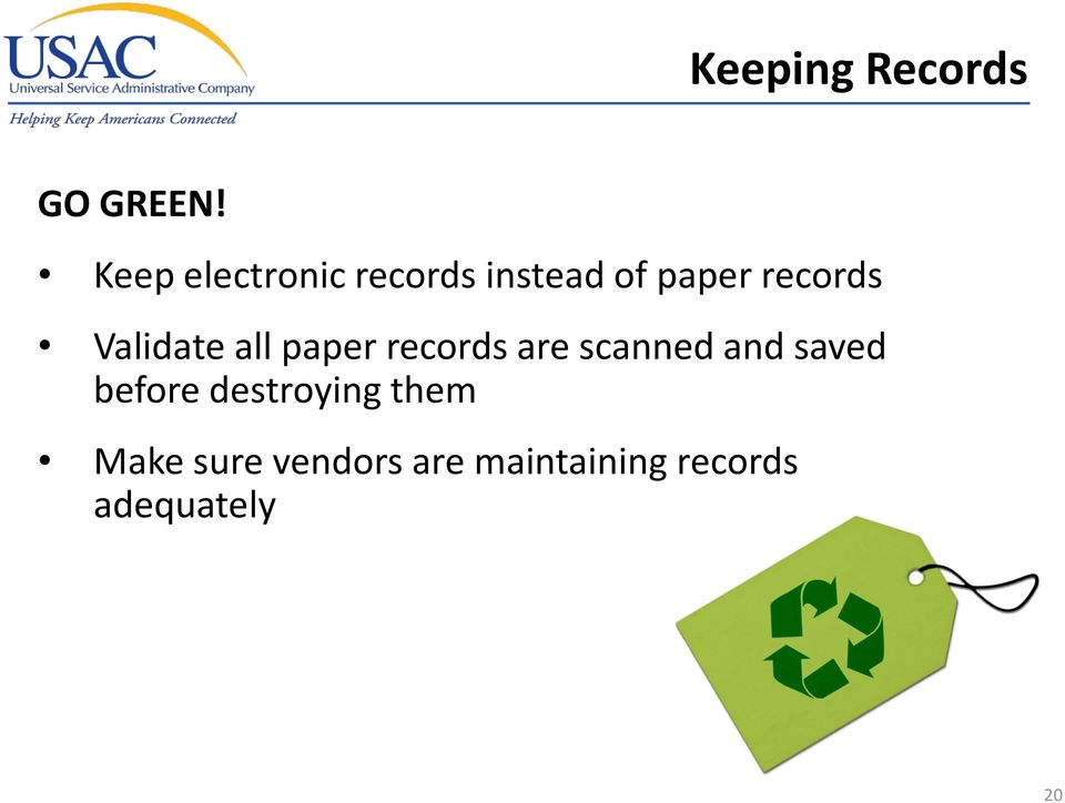 Validate all paper records are scanned and saved