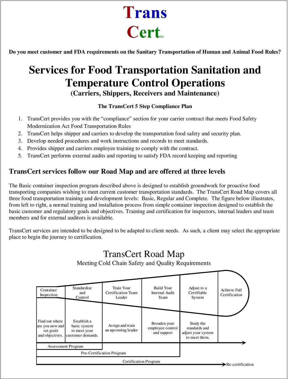 TransCert provides you with the compliance section for your carrier contract that meets Food Safety Modernization Act Food Transportation Rules 2.