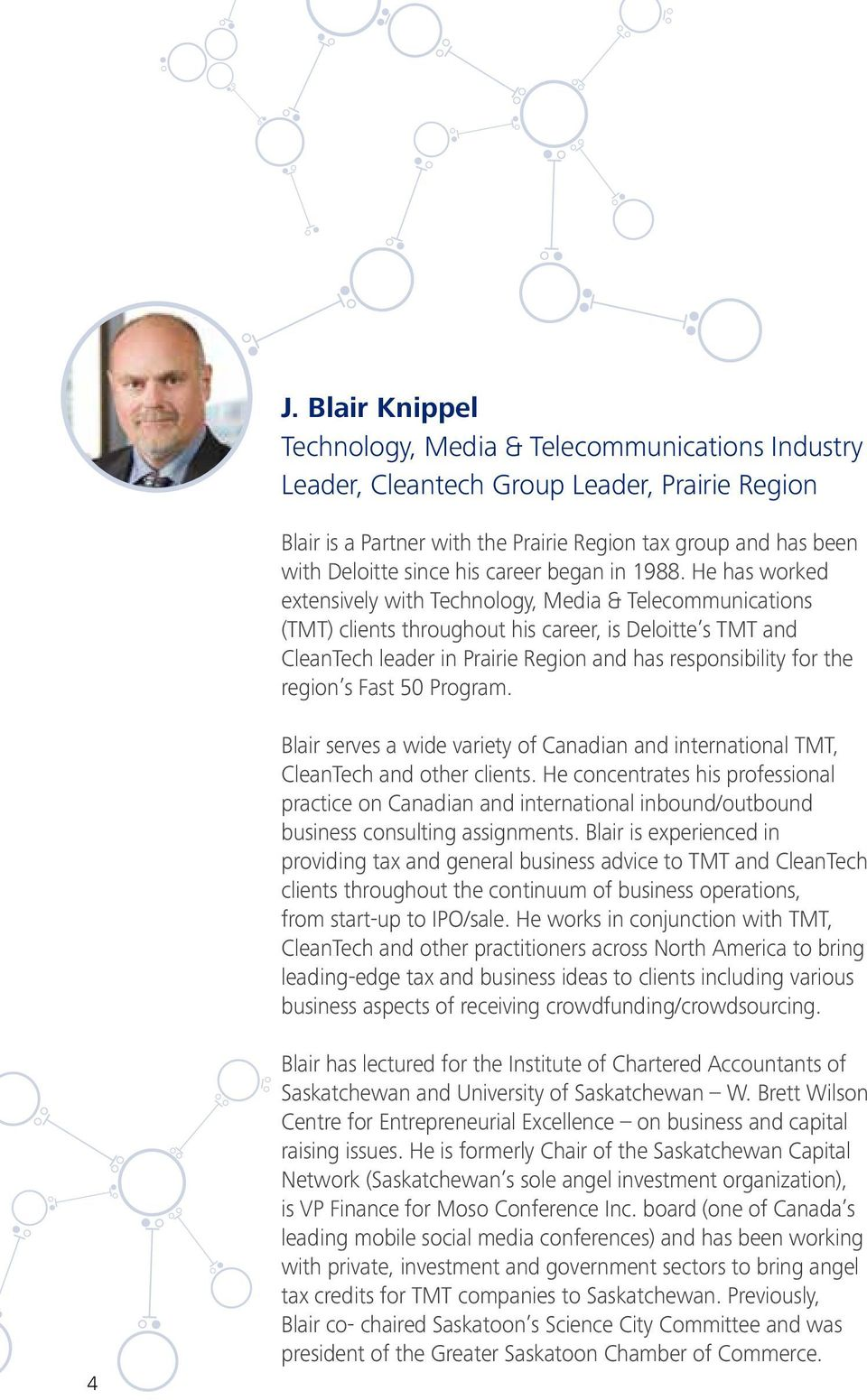Blair serves a wide variety of Canadian and international TMT, CleanTech and other clients.
