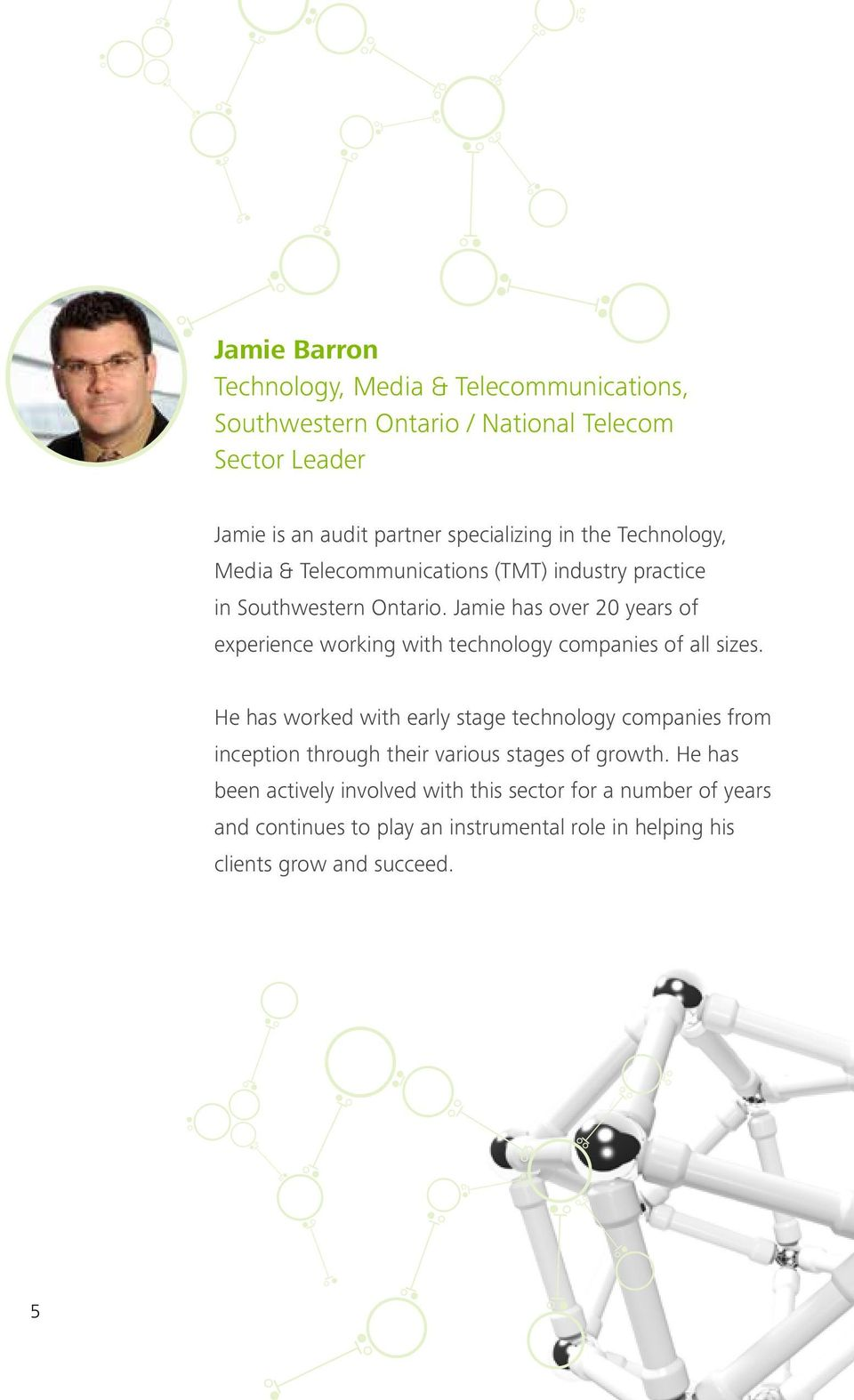Jamie has over 20 years of experience working with technology companies of all sizes.