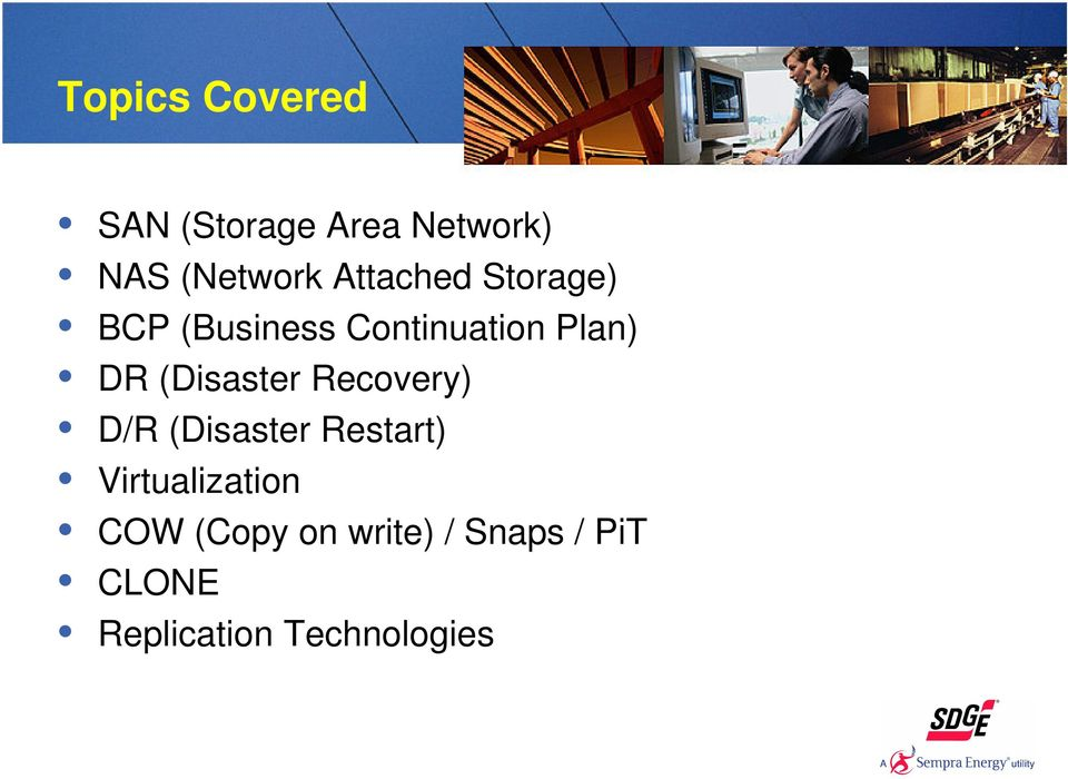 (Disaster Recovery) D/R (Disaster Restart) Virtualization