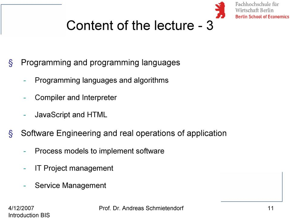 Software Engineering and real operations of application - Process models to