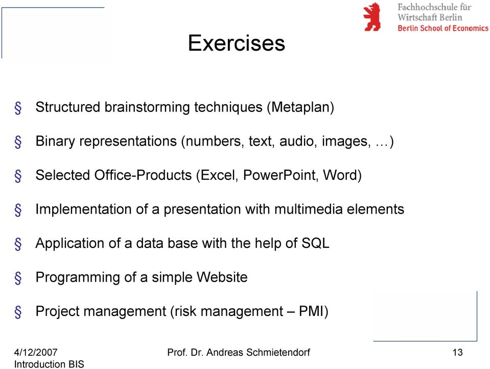 presentation with multimedia elements Application of a data base with the help of SQL