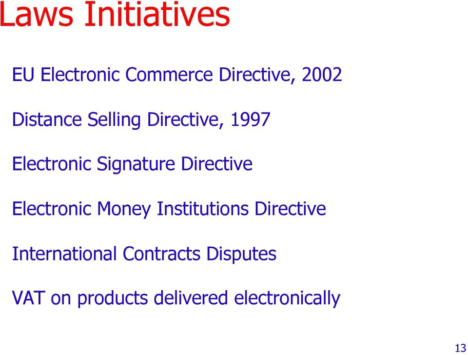 Directive Electronic Money Institutions Directive