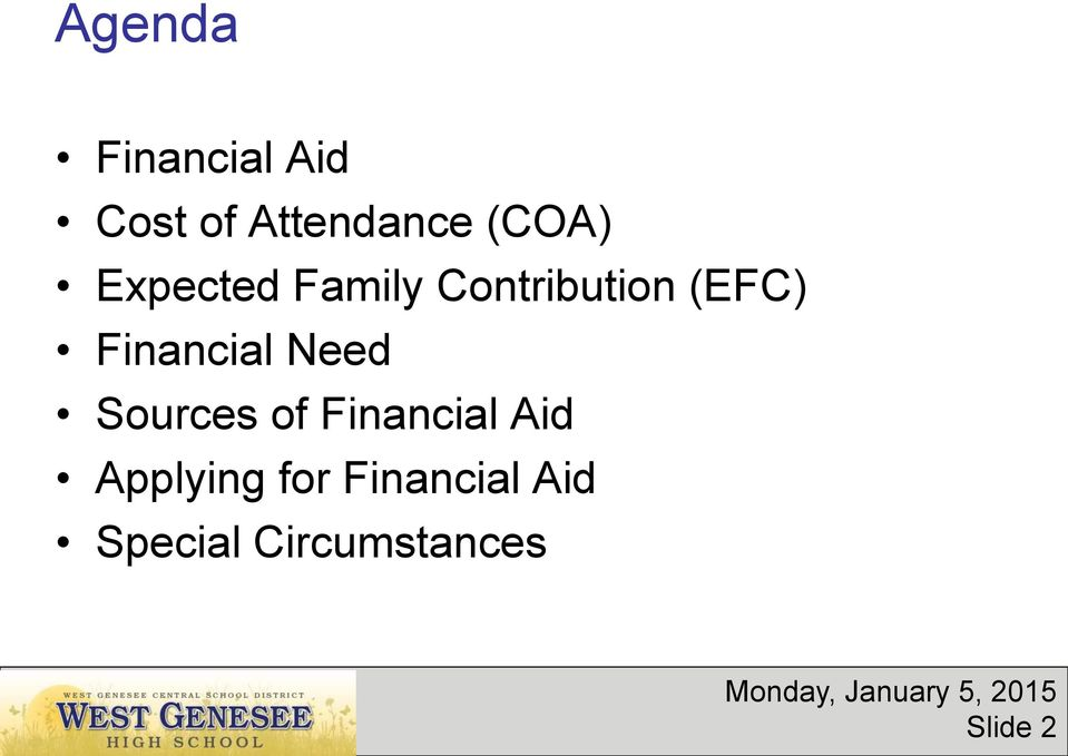 Financial Need Sources of Financial Aid