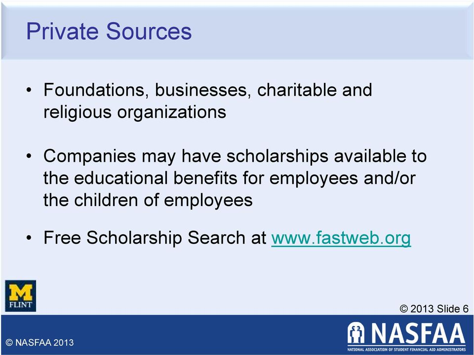 available to the educational benefits for employees and/or the