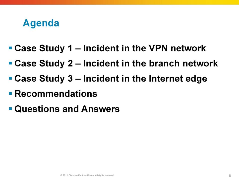 Incident in the Internet edge Recommendations Questions
