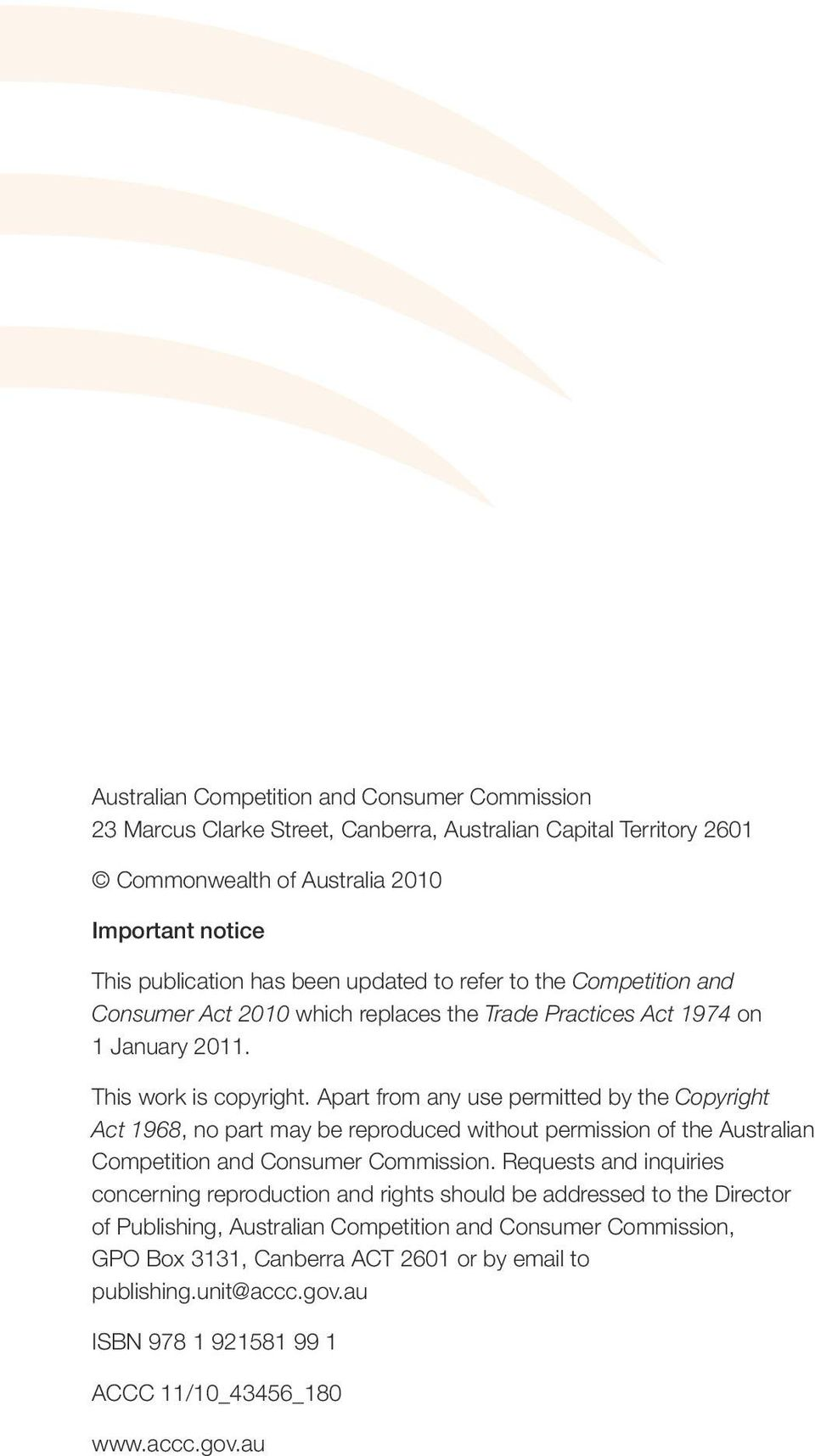 Apart from any use permitted by the Copyright Act 1968, no part may be reproduced without permission of the Australian Competition and Consumer Commission.