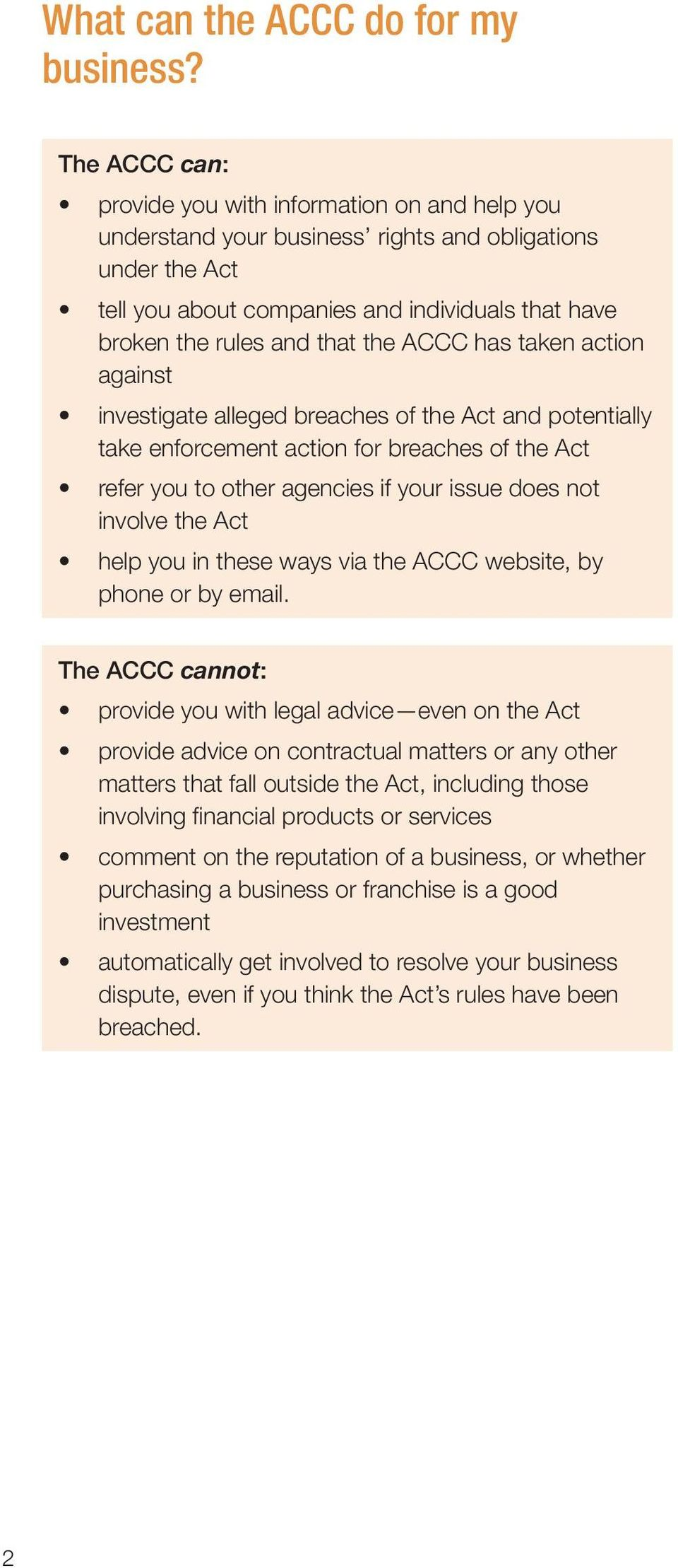 the ACCC has taken action against investigate alleged breaches of the Act and potentially take enforcement action for breaches of the Act refer you to other agencies if your issue does not involve