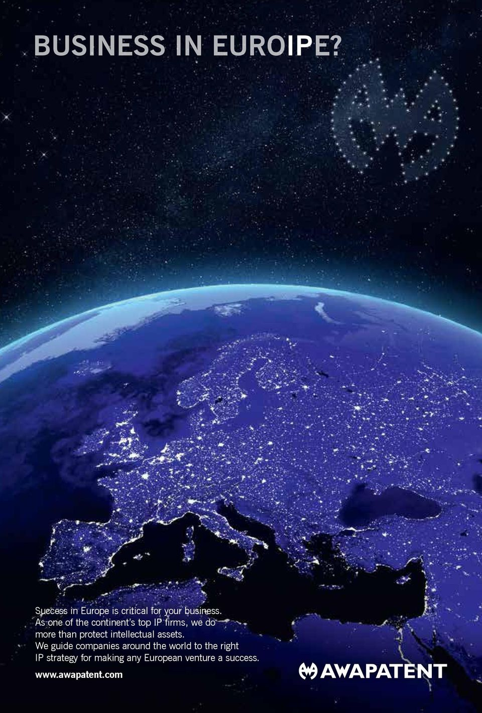 We guide companies around the world to the right IP strategy for making any European
