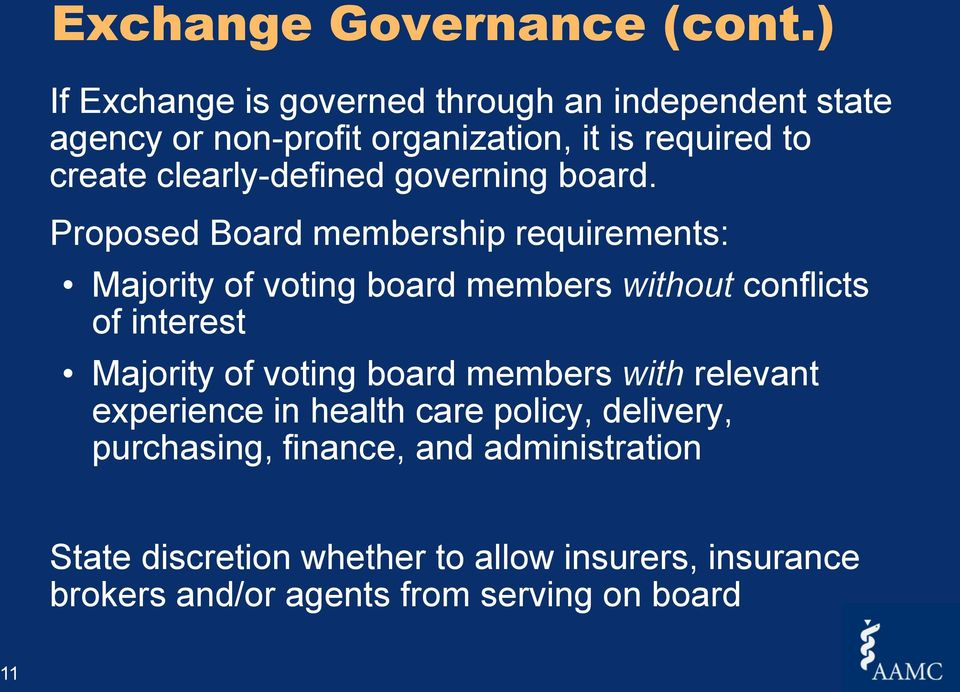 clearly-defined governing board.
