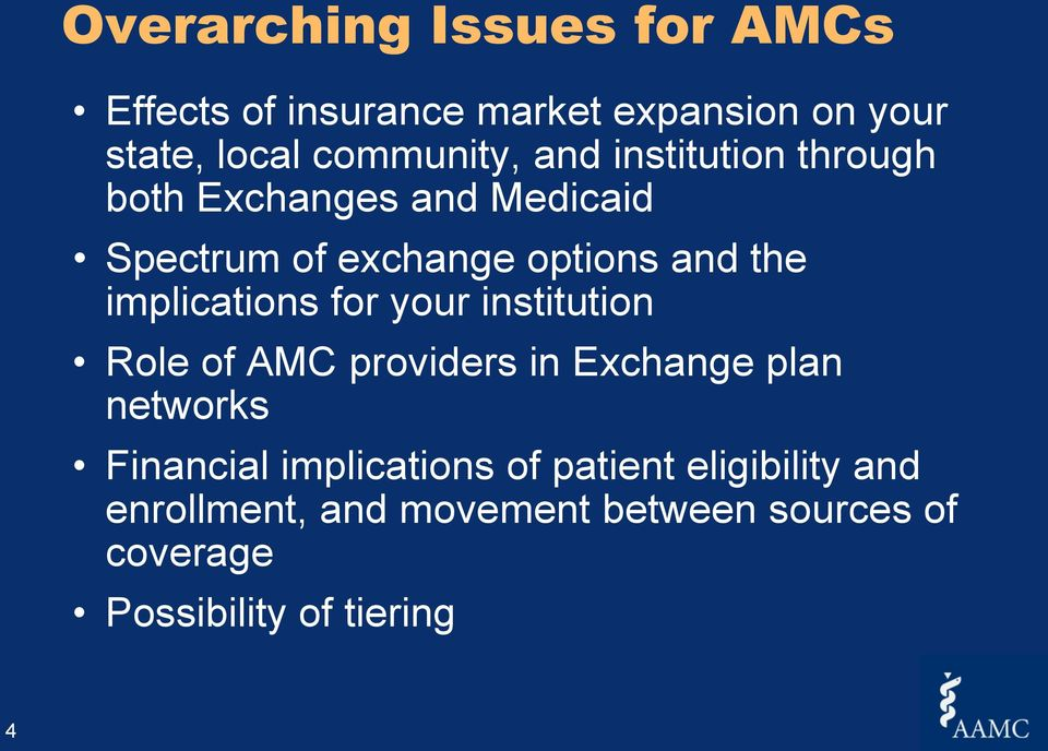 implications for your institution Role of AMC providers in Exchange plan networks Financial