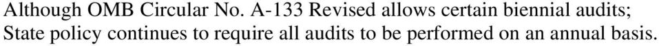 audits; State policy continues to