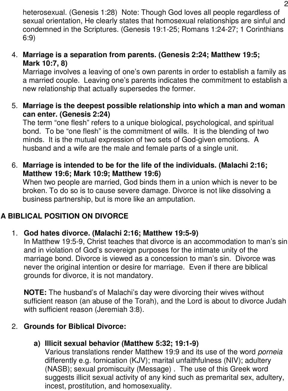 (Genesis 2:24; Matthew 19:5; Mark 10:7, 8) Marriage involves a leaving of one s own parents in order to establish a family as a married couple.