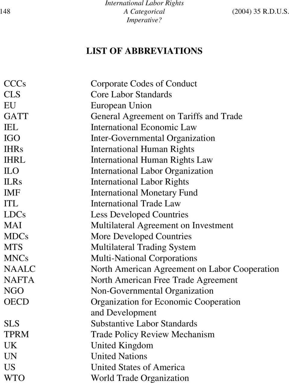 Union General Agreement on Tariffs and Trade International Economic Law Inter-Governmental Organization International Human Rights International Human Rights Law International Labor Organization