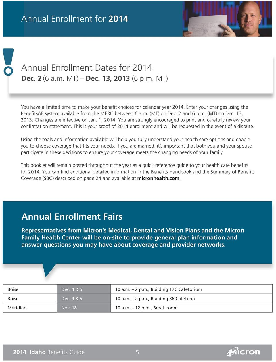 You are strongly encouraged to print and carefully review your confirmation statement. This is your proof of 2014 enrollment and will be requested in the event of a dispute.