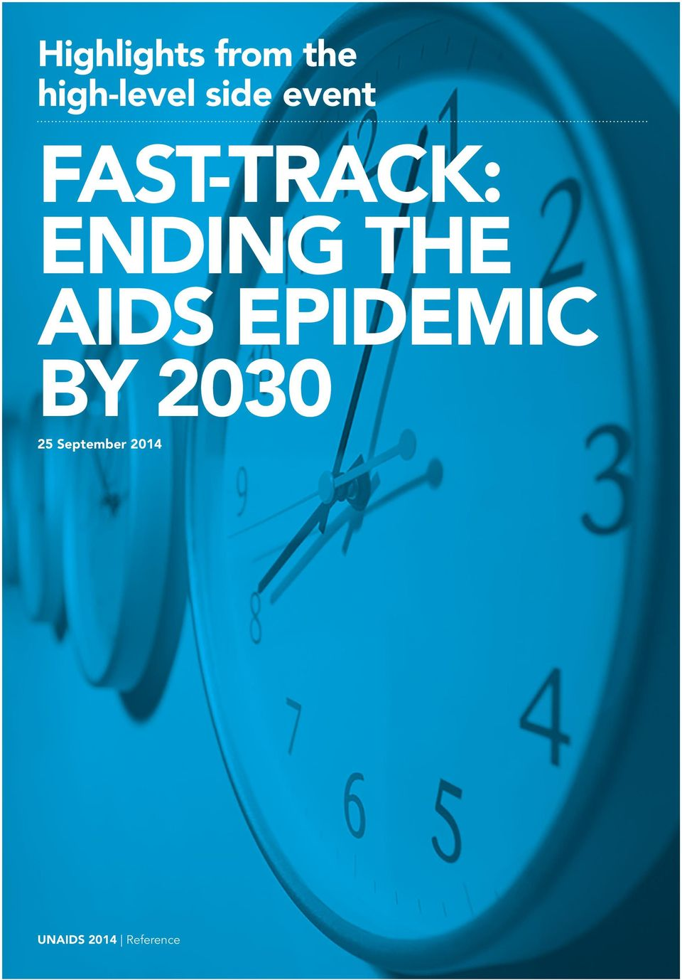THE AIDS EPIDEMIC BY 2030 25