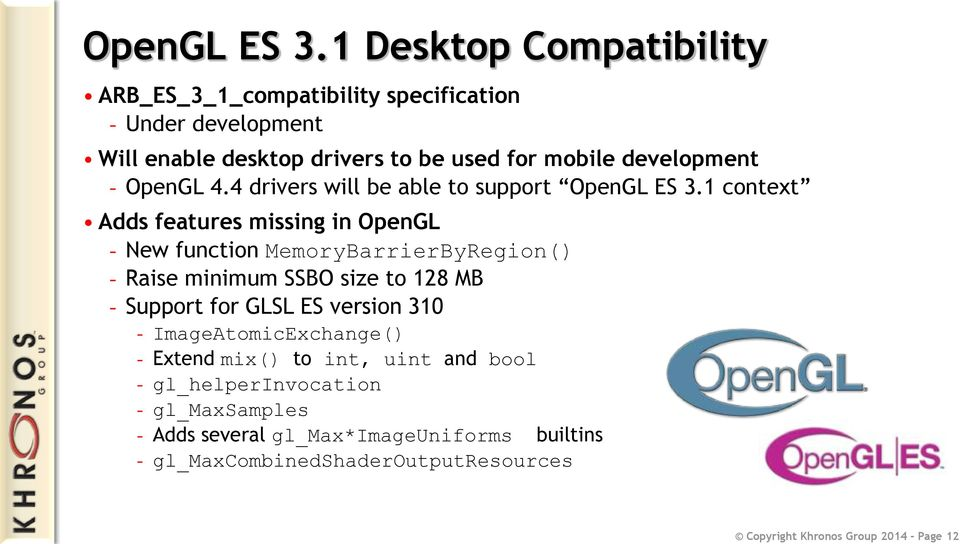 OpenGL 4.4 drivers will be able to support OpenGL ES 3.