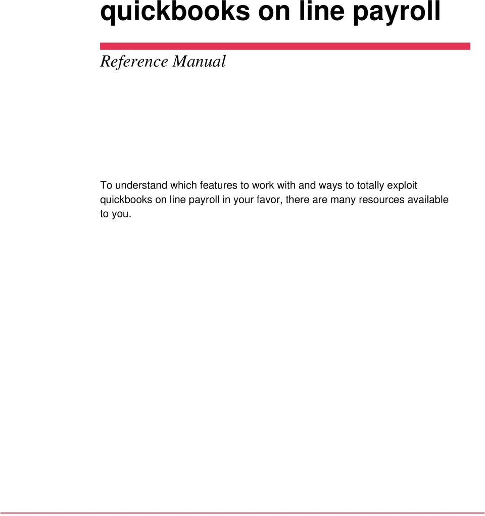 to totally exploit quickbooks on line payroll in