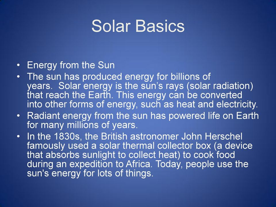 This energy can be converted into other forms of energy, such as heat and electricity.