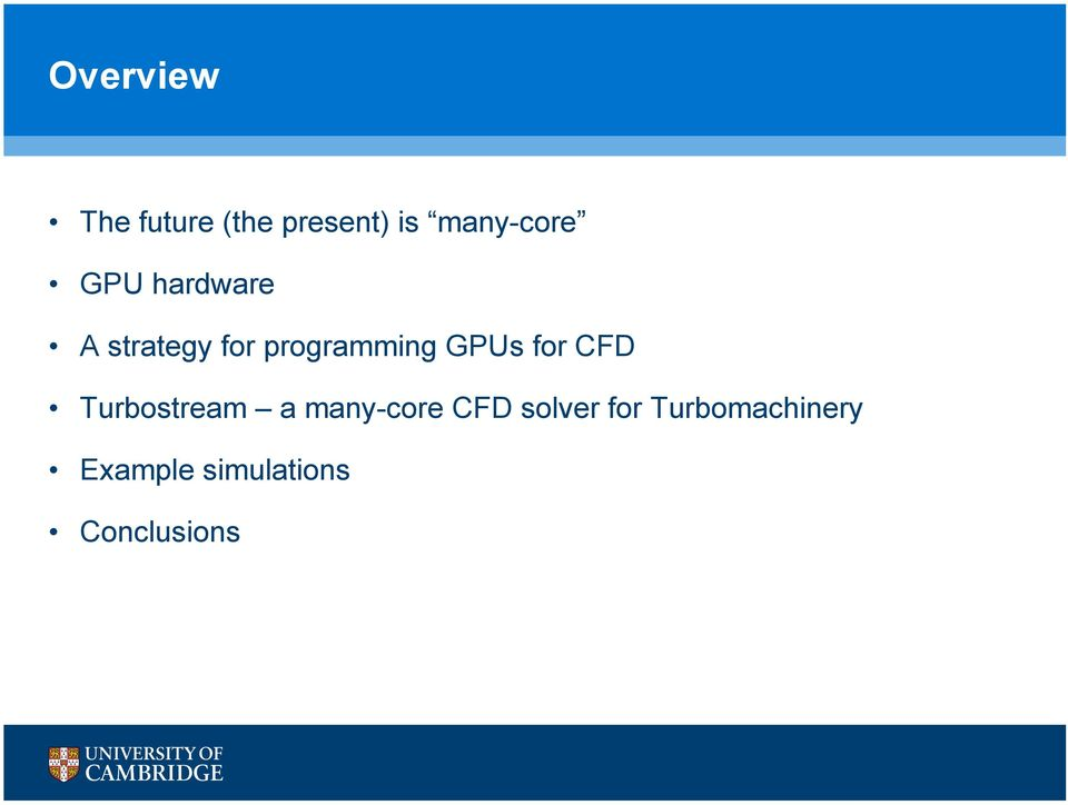 for CFD Turbostream a many-core CFD solver for